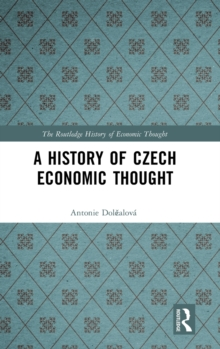 A History of Czech Economic Thought, Hardback Book