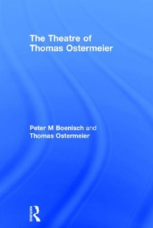 The Theatre of Thomas Ostermeier, Hardback Book