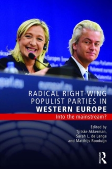 Radical Right-Wing Populist Parties in Western Europe : Into the Mainstream?, Paperback / softback Book