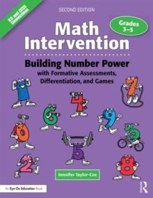 Math Intervention 3-5 : Building Number Power with Formative Assessments, Differentiation, and Games, Grades 3-5, Paperback Book