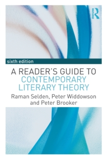 A Reader's Guide to Contemporary Literary Theory, Paperback / softback Book