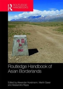 Routledge Handbook of Asian Borderlands, Hardback Book
