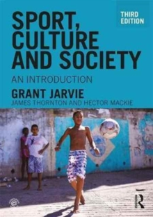 Sport, Culture and Society : An introduction, Paperback / softback Book