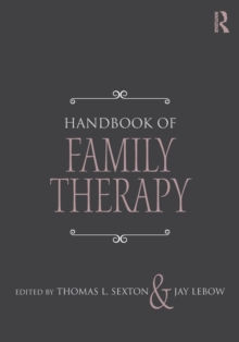 Handbook of Family Therapy : The Science and Practice of Working with Families and Couples, Paperback / softback Book