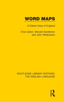 Word Maps : A Dialect Atlas of England, Hardback Book