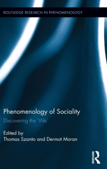 Phenomenology of Sociality : Discovering the `We', Hardback Book