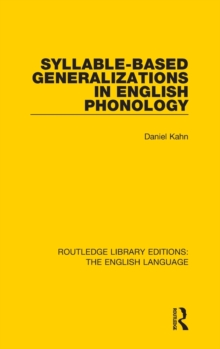 Syllable-Based Generalizations in English Phonology, Hardback Book