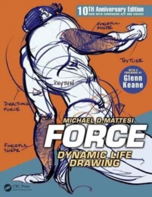 FORCE: Dynamic Life Drawing : 10th Anniversary Edition, Paperback / softback Book
