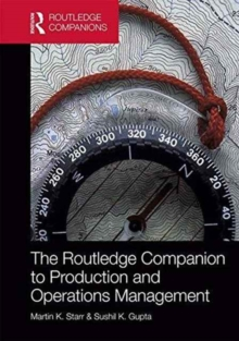 The Routledge Companion to Production and Operations Management, Hardback Book