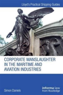 Corporate Manslaughter in the Maritime and Aviation Industries, Hardback Book