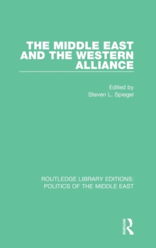 The Middle East and the Western Alliance, Hardback Book