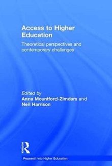 Access to Higher Education : Theoretical Perspectives and Contemporary Challenges, Hardback Book