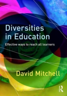 Diversities in Education : Effective ways to reach all learners, Paperback / softback Book