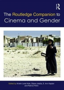 The Routledge Companion to Cinema & Gender, Hardback Book