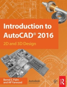 Introduction to AutoCAD 2016 : 2D and 3D Design, Paperback / softback Book