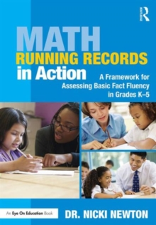 Math Running Records in Action : A Framework for Assessing Basic Fact Fluency in Grades K-5, Paperback Book