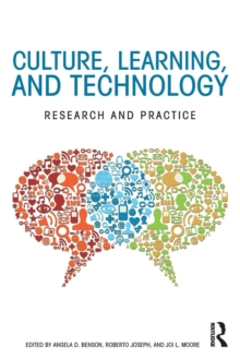 Culture, Learning, and Technology : Research and Practice, Paperback / softback Book