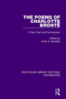 The Poems of Charlotte Bronte : A New Text and Commentary, Hardback Book
