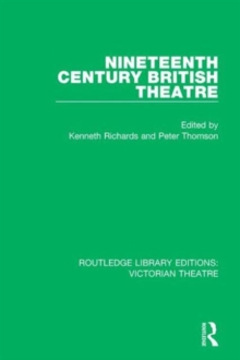 Nineteenth Century British Theatre, Hardback Book
