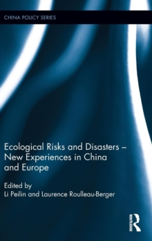 Ecological Risks and Disasters - New Experiences in China and Europe, Hardback Book