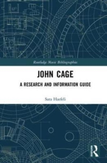 John Cage : A Research and Information Guide, Hardback Book