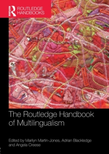The Routledge Handbook of Multilingualism, Paperback / softback Book