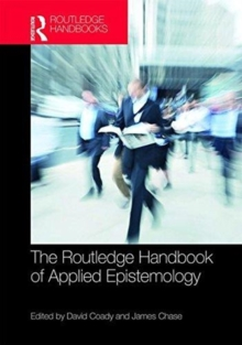 The Routledge Handbook of Applied Epistemology, Hardback Book