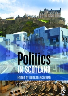Politics in Scotland, Paperback / softback Book