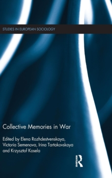 Collective Memories in War, Hardback Book