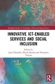 Social Inclusion and Usability of ICT-enabled Services., Hardback Book