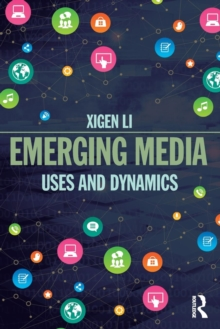 Emerging Media : Uses and Dynamics, Paperback Book