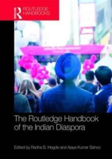 Routledge Handbook of the Indian Diaspora, Hardback Book