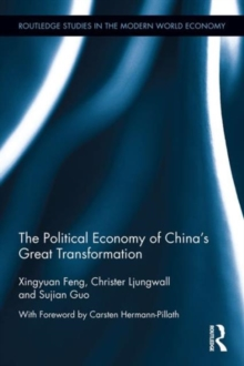 The Political Economy of China's Great Transformation, Hardback Book