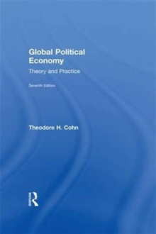 Global Political Economy : Theory and Practice, Hardback Book