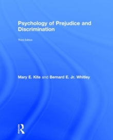 Psychology of Prejudice and Discrimination : 3rd Edition, Hardback Book