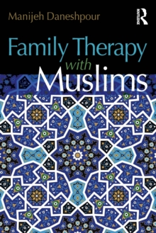 Family Therapy with Muslims, Paperback / softback Book