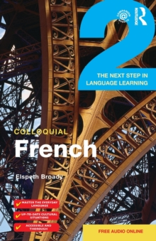 Colloquial French 2 : The Next step in Language Learning, Paperback / softback Book