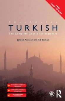 Colloquial Turkish : The Complete Course for Beginners, Paperback Book