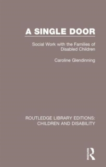 A Single Door : Social Work with the Families of Disabled Children, Hardback Book