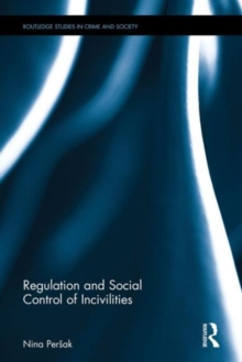 Regulation and Social Control of Incivilities, Hardback Book