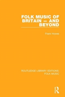 Folk Music of Britain - And Beyond, Hardback Book