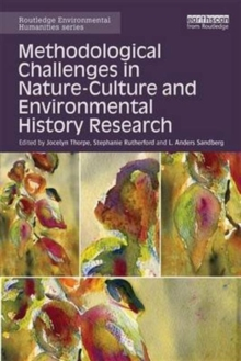 Methodological Challenges in Nature-Culture and Environmental History Research, Hardback Book
