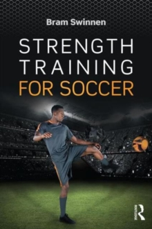 Strength Training for Soccer, Paperback Book