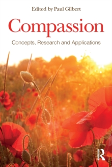 Compassion : Concepts, Research and Applications, Paperback / softback Book