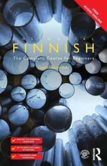 Colloquial Finnish : The Complete Course for Beginners, Paperback / softback Book