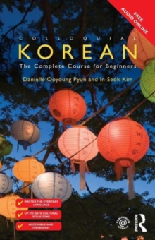 Colloquial Korean : The Complete Course for Beginners, Paperback / softback Book