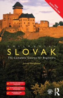 Colloquial Slovak : The Complete Course for Beginners, Paperback Book