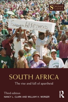 South Africa : The Rise and Fall of Apartheid, Paperback Book