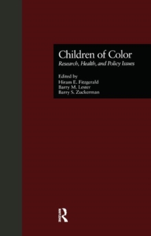 Children of Color : Research, Health, and Policy Issues, Paperback / softback Book