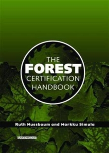 The Forest Certification Handbook, Paperback / softback Book